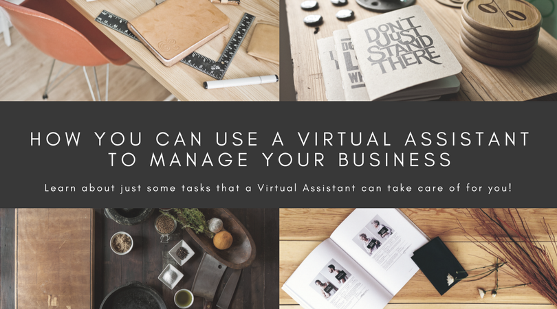 how you can use a virtual assistant to manage your business