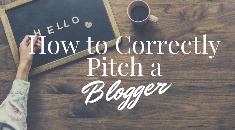 How to Correctly Pitch a Blogger