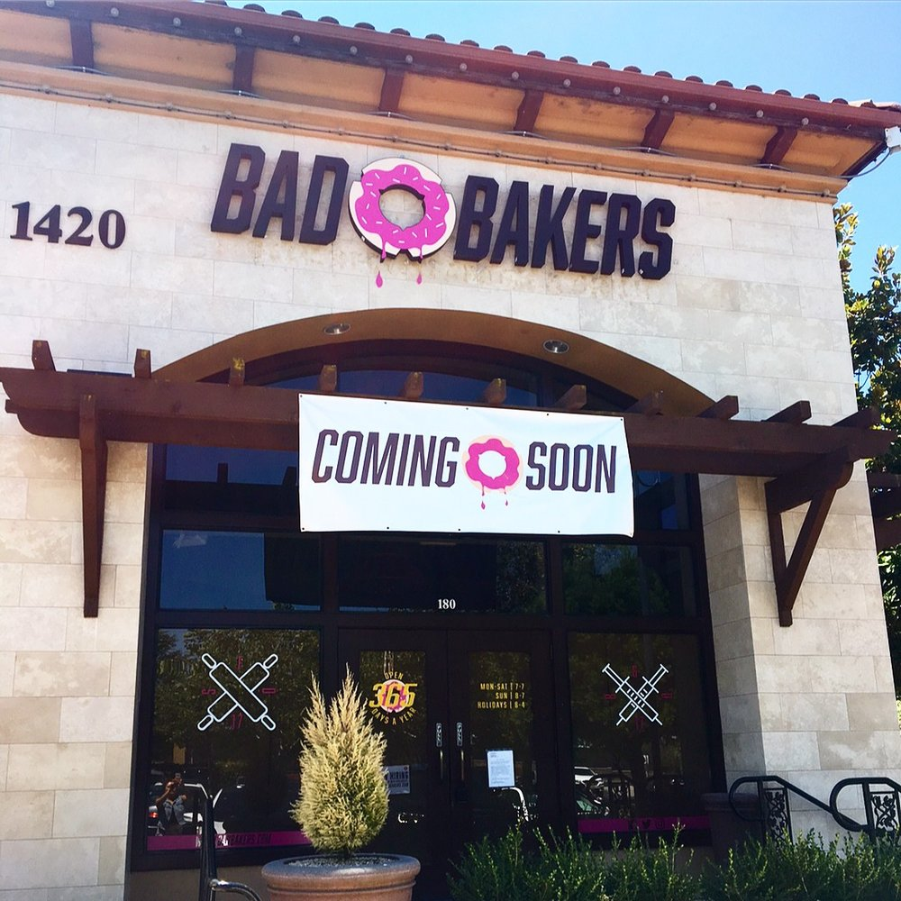 Custom Coming Soon Banner made for Bad Bakers located in Roseville!