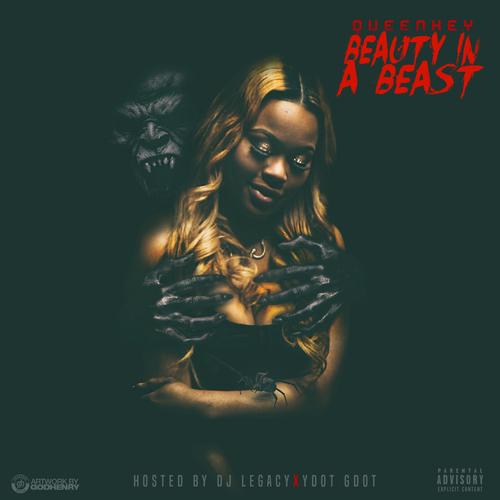 "Queen Key""Beauty In A Beast"" Hosted by DJ Legacy & Y-Dot GDOT"