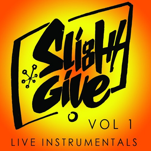 Slight Give Vol 1 Live Instrumentals