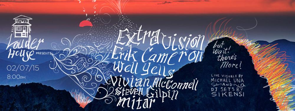 2/7/15 Extravision, Erik Cameron, Vivian McConnell, Steven Gilpin, Mitar.