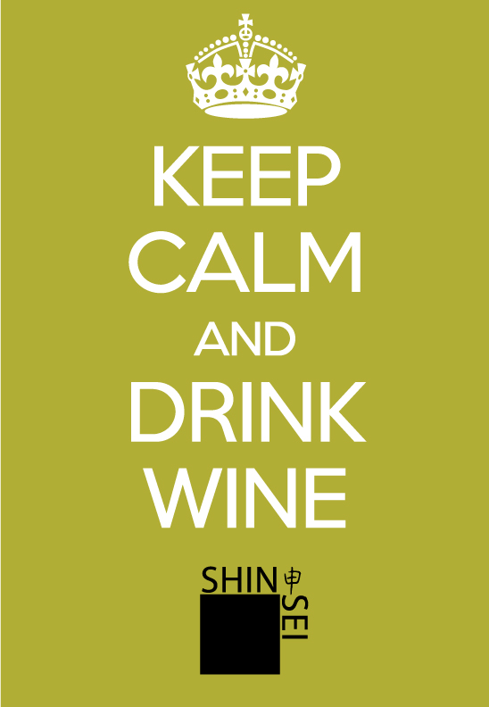 Shinsei Restaurant Dallas Keep Calm & Drink Wine