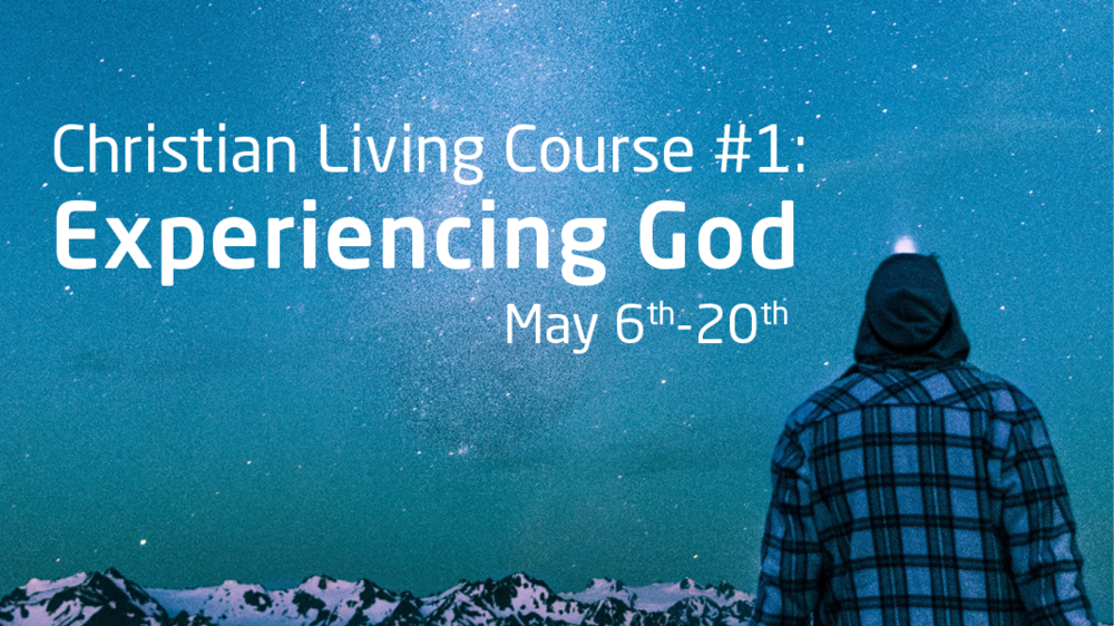Banner_ChristianLiving_ExperiencingGod.png