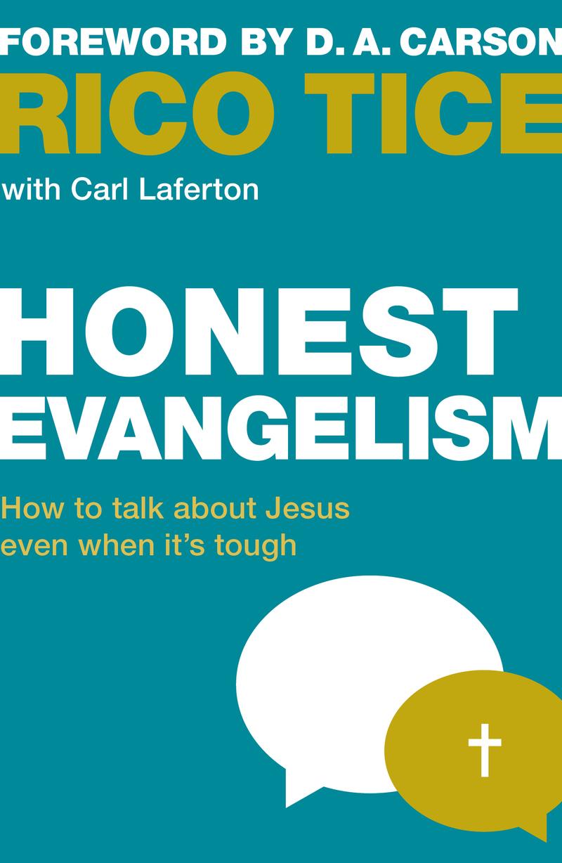 honest_evangelism_rico_tice.jpg