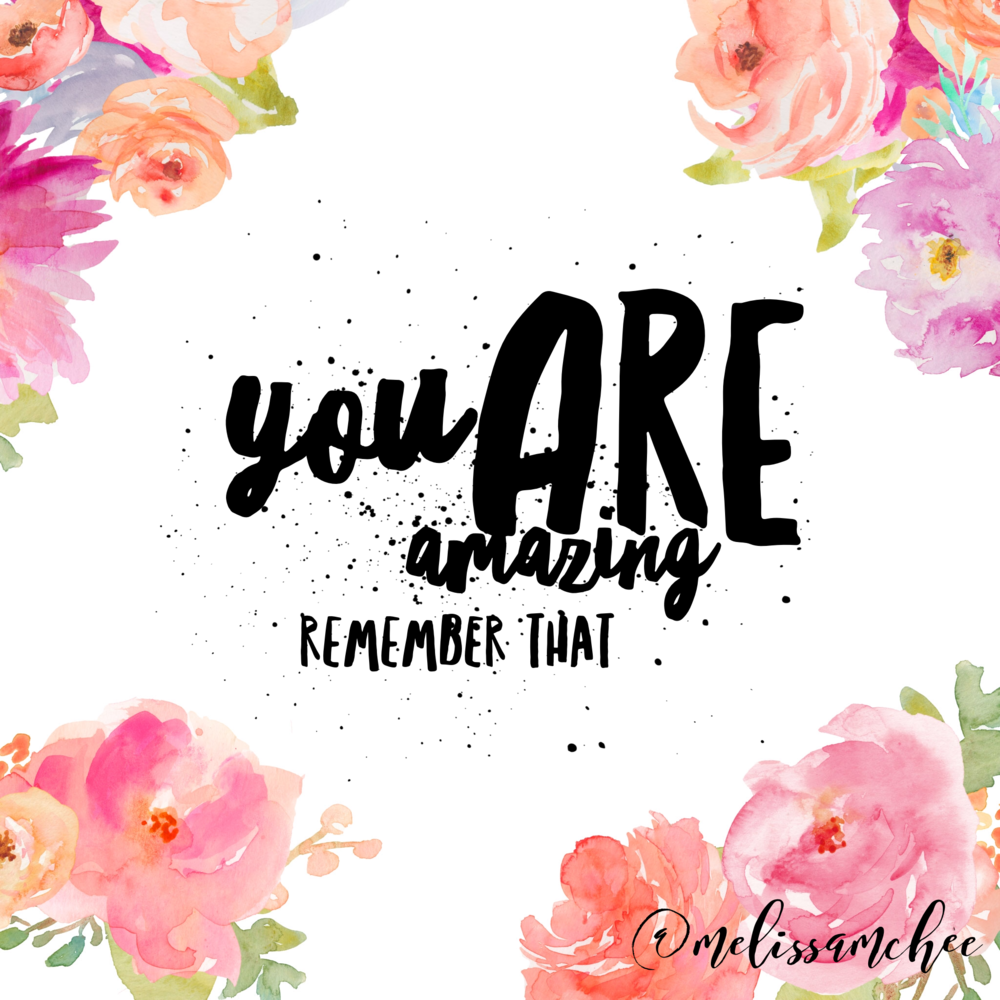 "I love this quote and I hope you do too because you are 100% unique. You were created by a loving God and there is nobody else in the whole world like you. I'm trying to remember the saying, ""I am enough."" And I hope you remember that too in the coming week because you are amazing!"