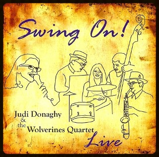 JUDI DONAGHY-VINAR + WOLVERINES  Swing On! [Live] 2008 Self-Released
