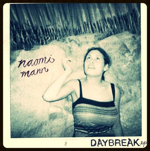 NAOMI MANN Daybreak [EP] 2008 Self-Released