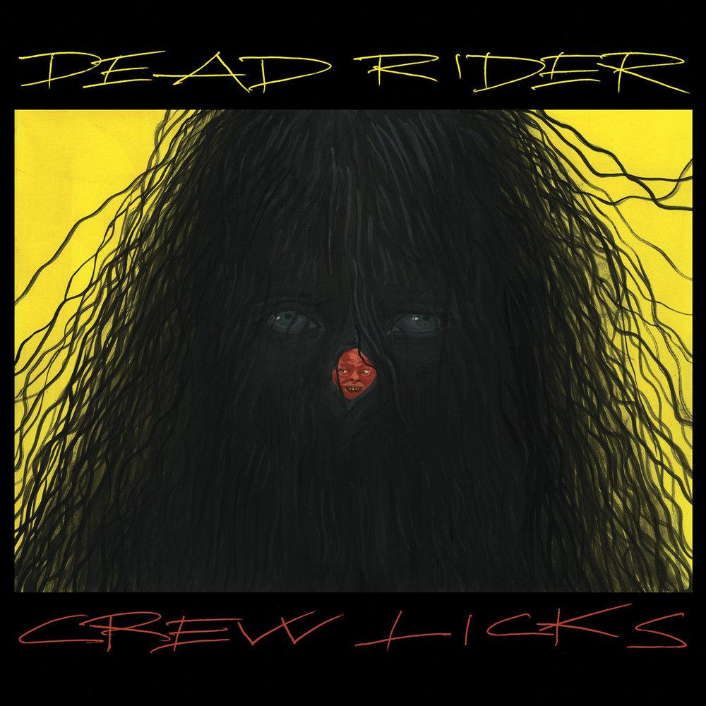 DEAD RIDER Crew Licks 2017 Drag City Records