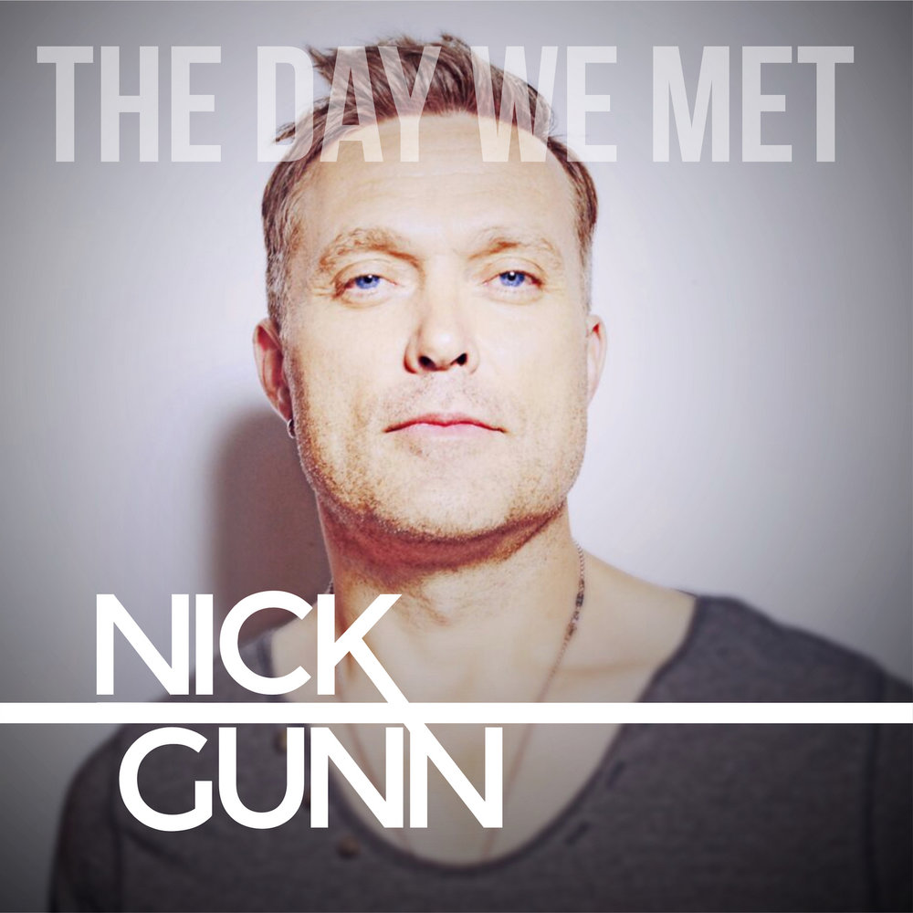 2016・NICK GUNN・THE DAY WE MET