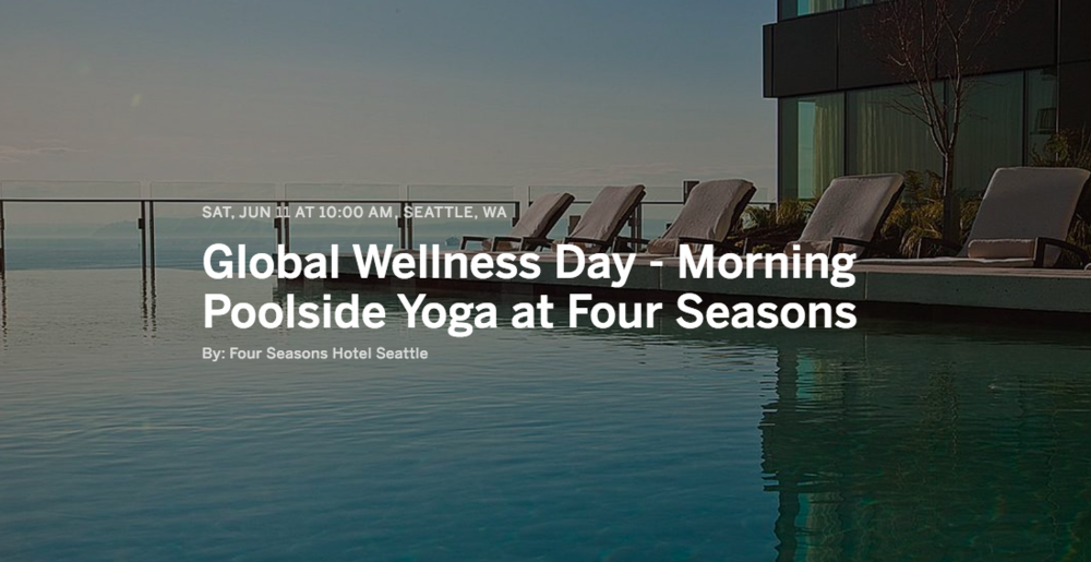 Four Seasons Seattle Global Wellness Day