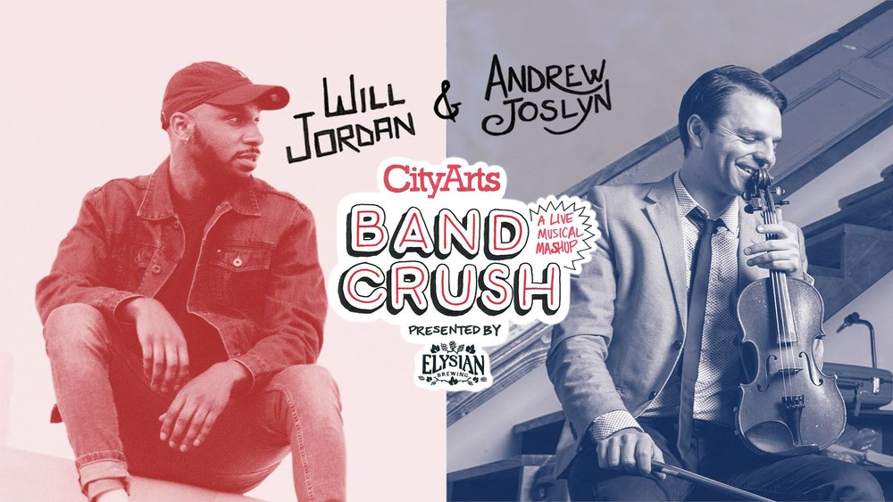 City Arts Band Crush Will Jordan Andrew Joslyn