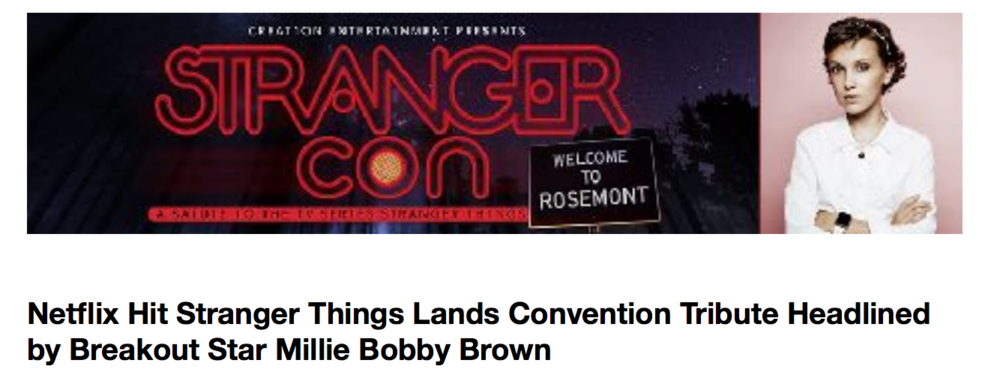 Stranger Things/Millie Bobby Brown Convention PR