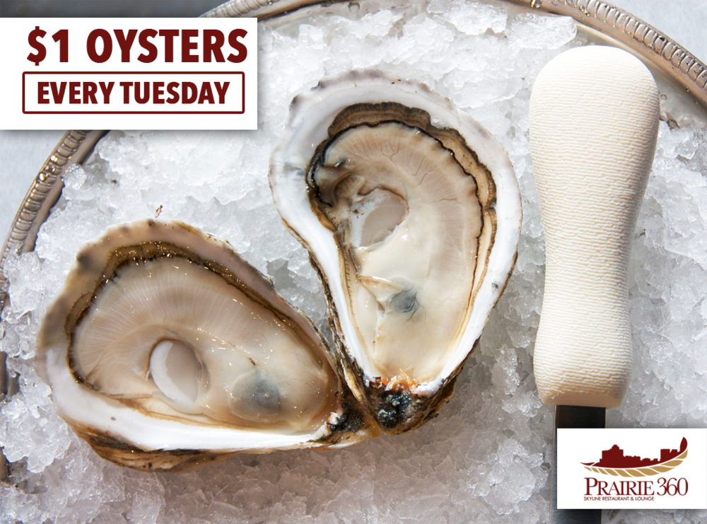Buck-A-Shuck Tuesdays at Prairie 360