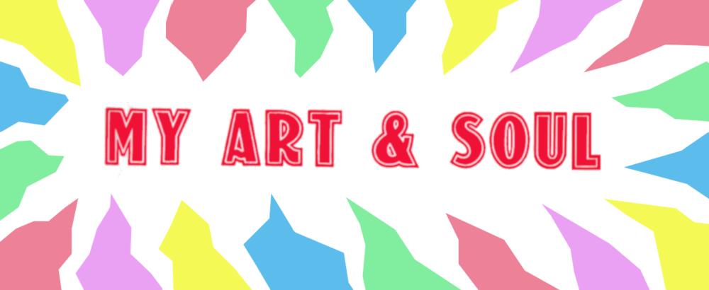 My Art & Soul