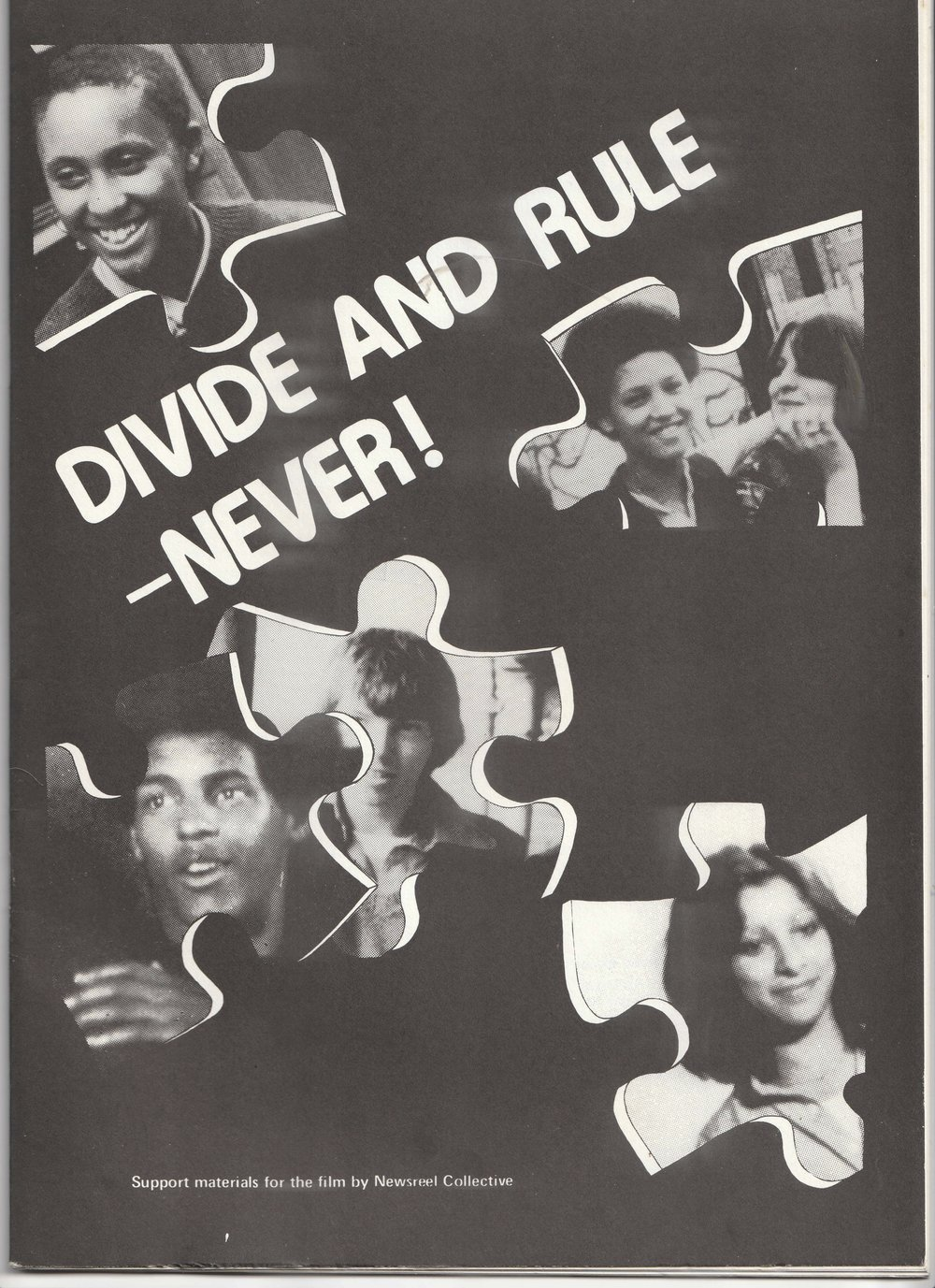 Front cover of  Divide and Rule – Never!  support booklet Newsreel Collective devised for teachers using the film in class, 1978