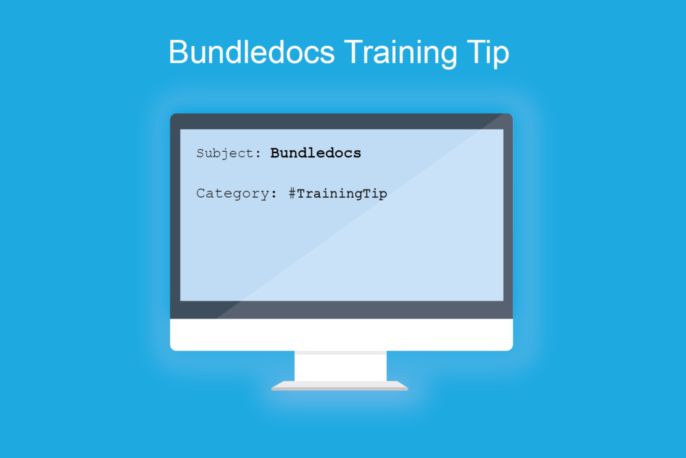 Bundledocs_Training_Tip_Image.png