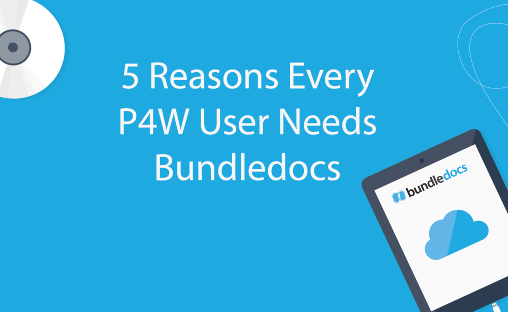 5_reasons_every_p4w_user_needs_bundledocs.png