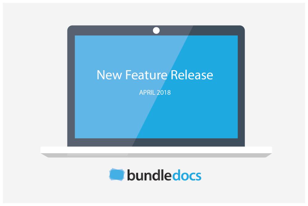 Bundledocs_New_Feature_Release_April_2018.png