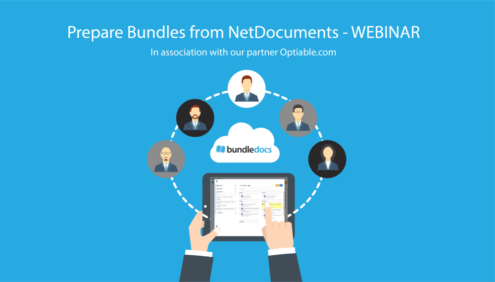 Bundledocs_Optiable_NetDocuments_Webinar_Easily_Prepare_Bundles_Binders_Anywhere_2018.png