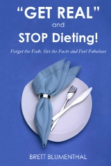 Get Real and Stop Dieting