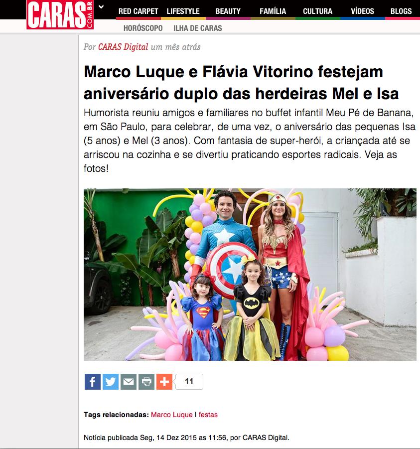 L ink da matéria: http://caras.uol.com.br/festas/marco-luque-e-flavia-vitorino-festejam-aniversario-duplo-das-herdeiras-mel-e-isa#.VpaGhEu-3gW