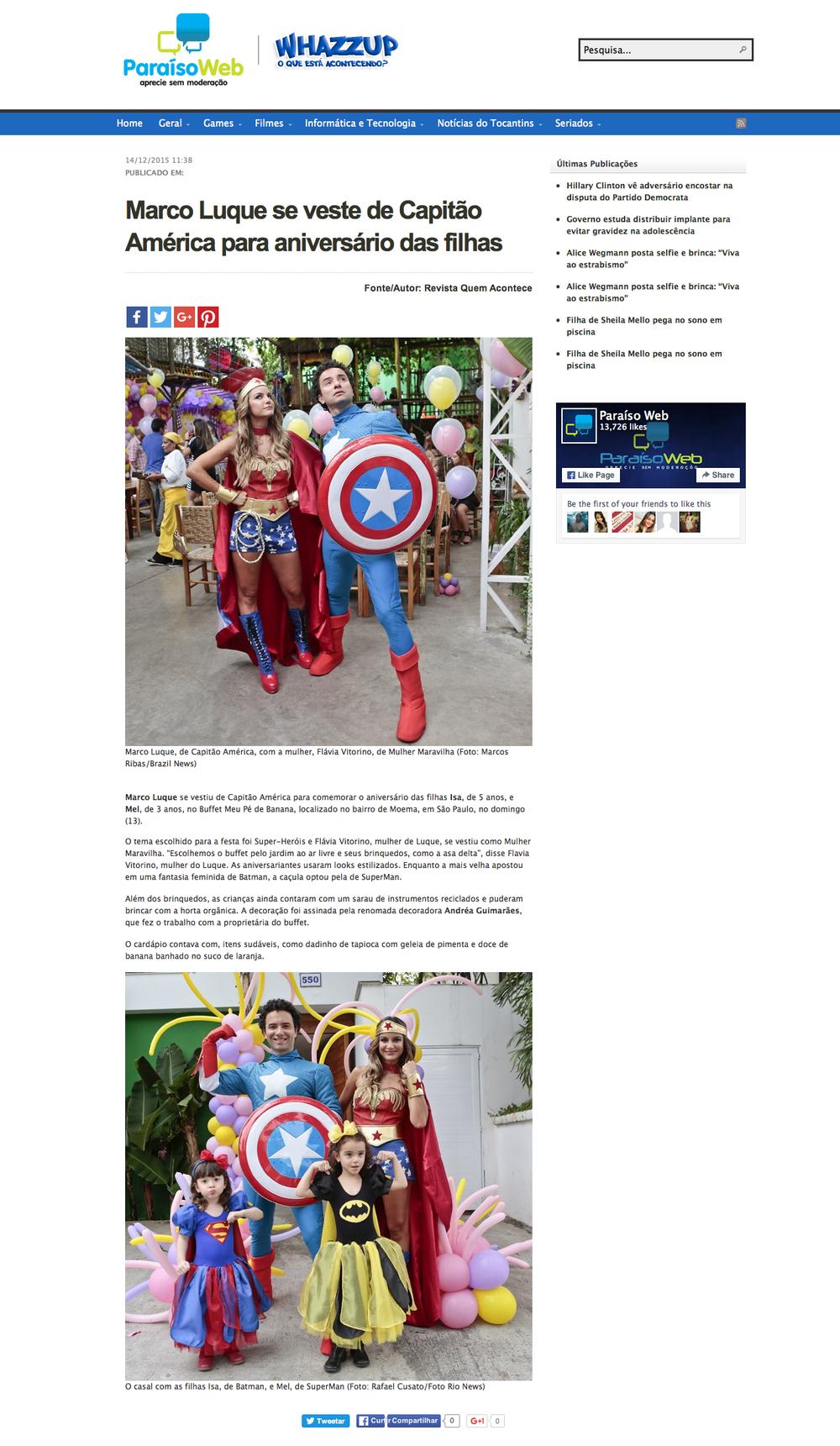 Link da matéria: http://paraisoweb.com.br/whazzup/2015/12/marco-luque-se-veste-de-capitao-america-para-aniversario-das-filhas/