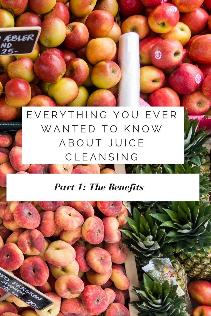 Benefits of a Juice Cleanse