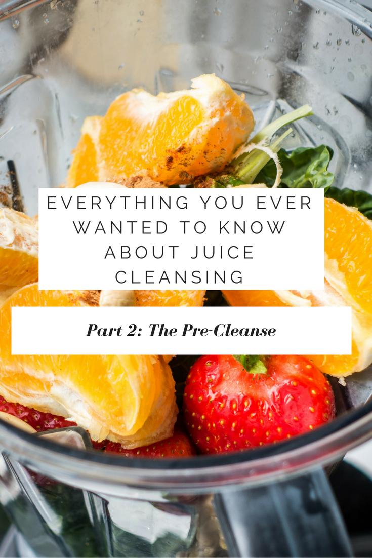 Pre Juice Cleanse