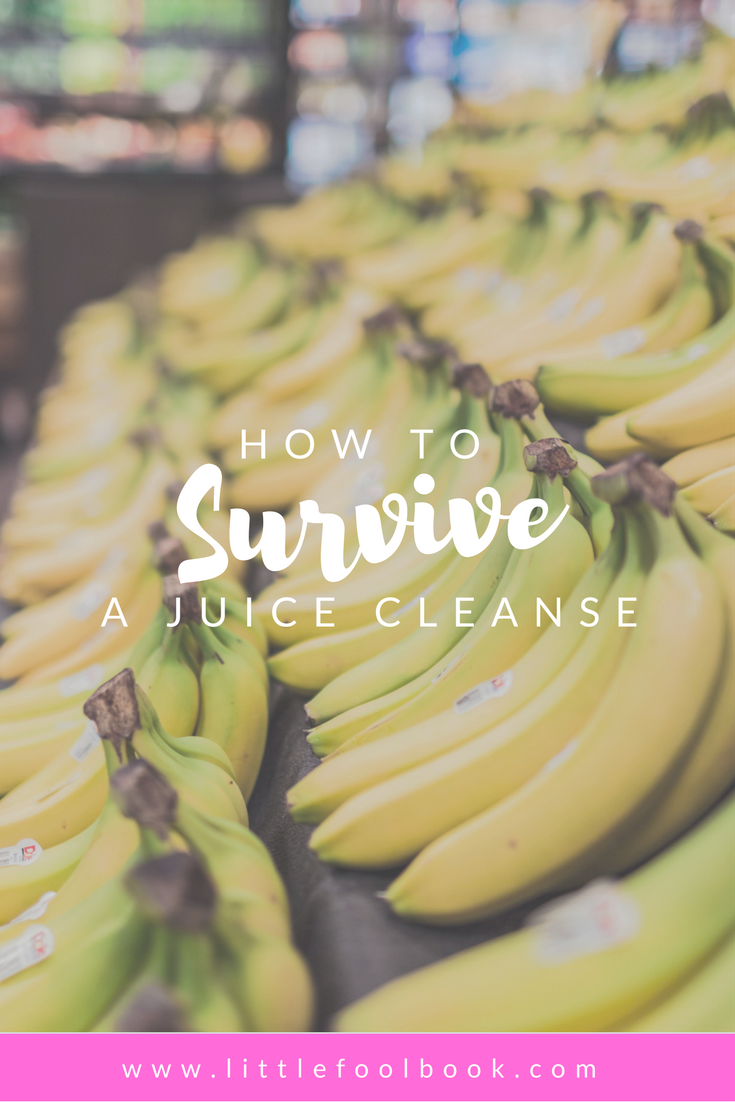 How to Survive a Juice Cleanse