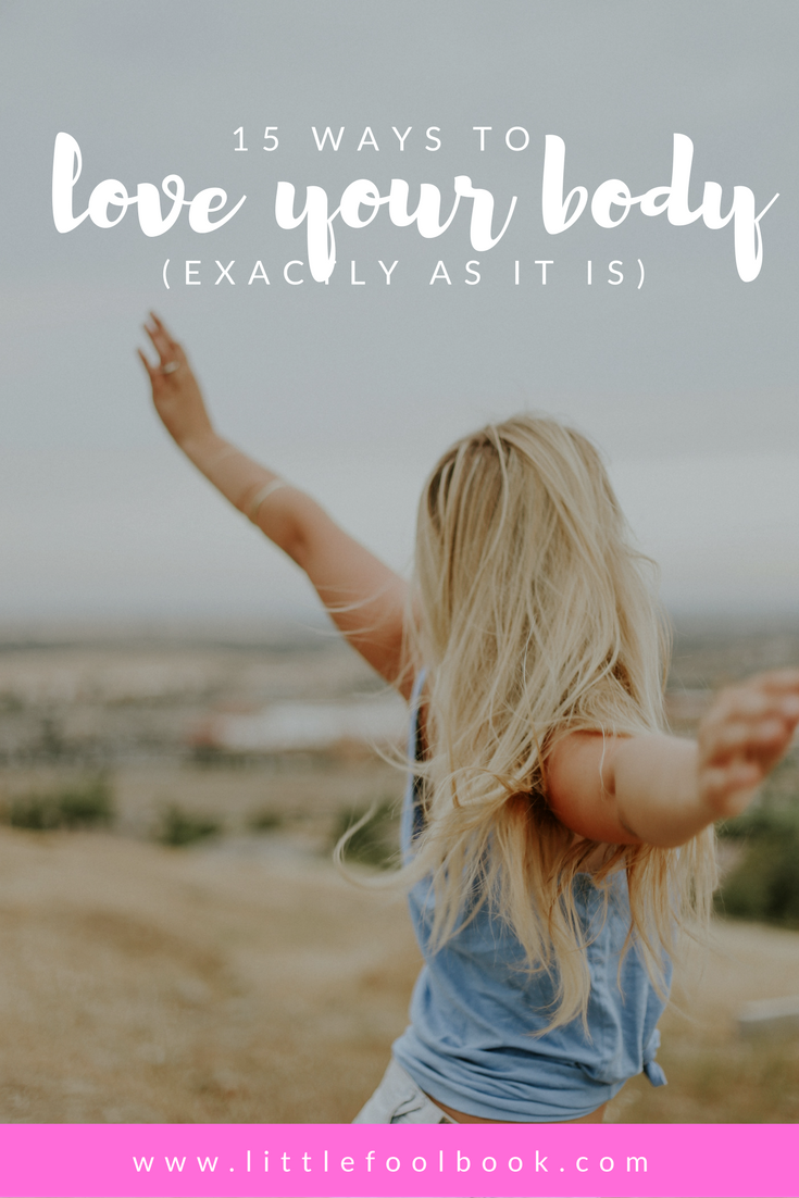 15 Ways to Love Your Body