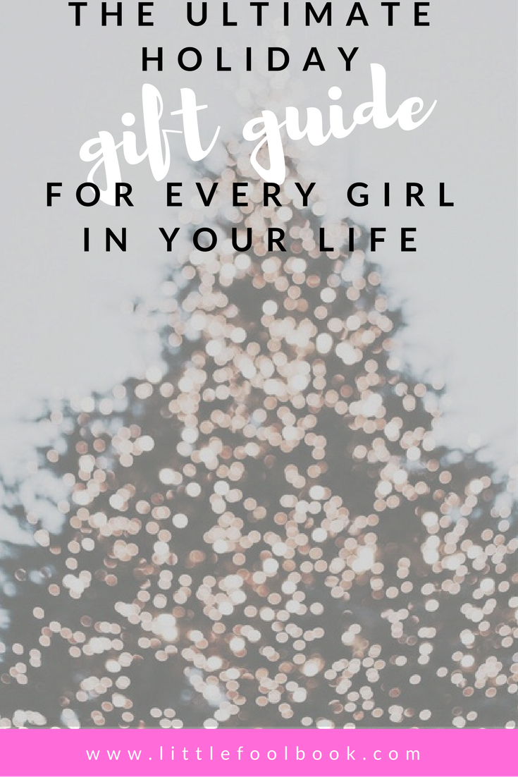 The Every Girl's Holiday Gift Guide