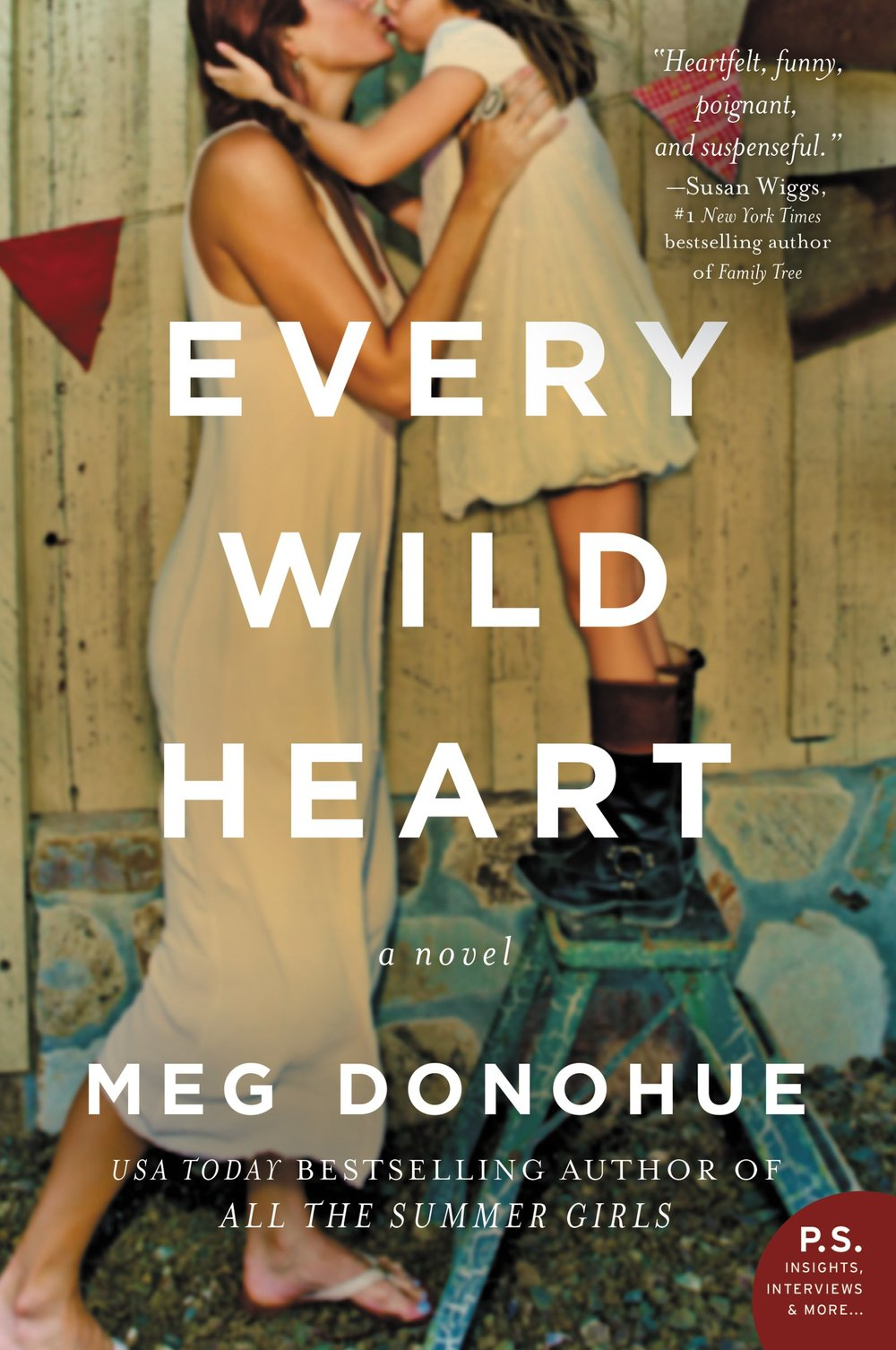 Every Wild Heart  by Meg Donohue  William Morrow --- March 14, 2017