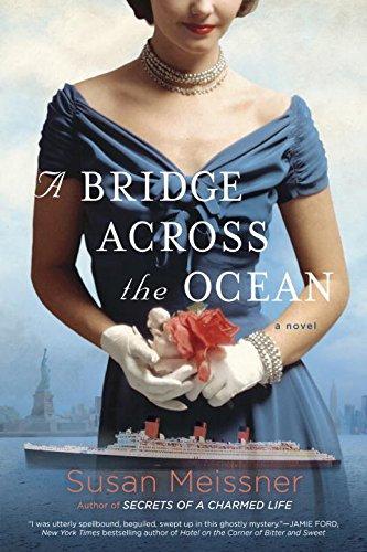 A Bridge Across the Ocean    by Susan Meissner  Berkley ---- March 14, 2017