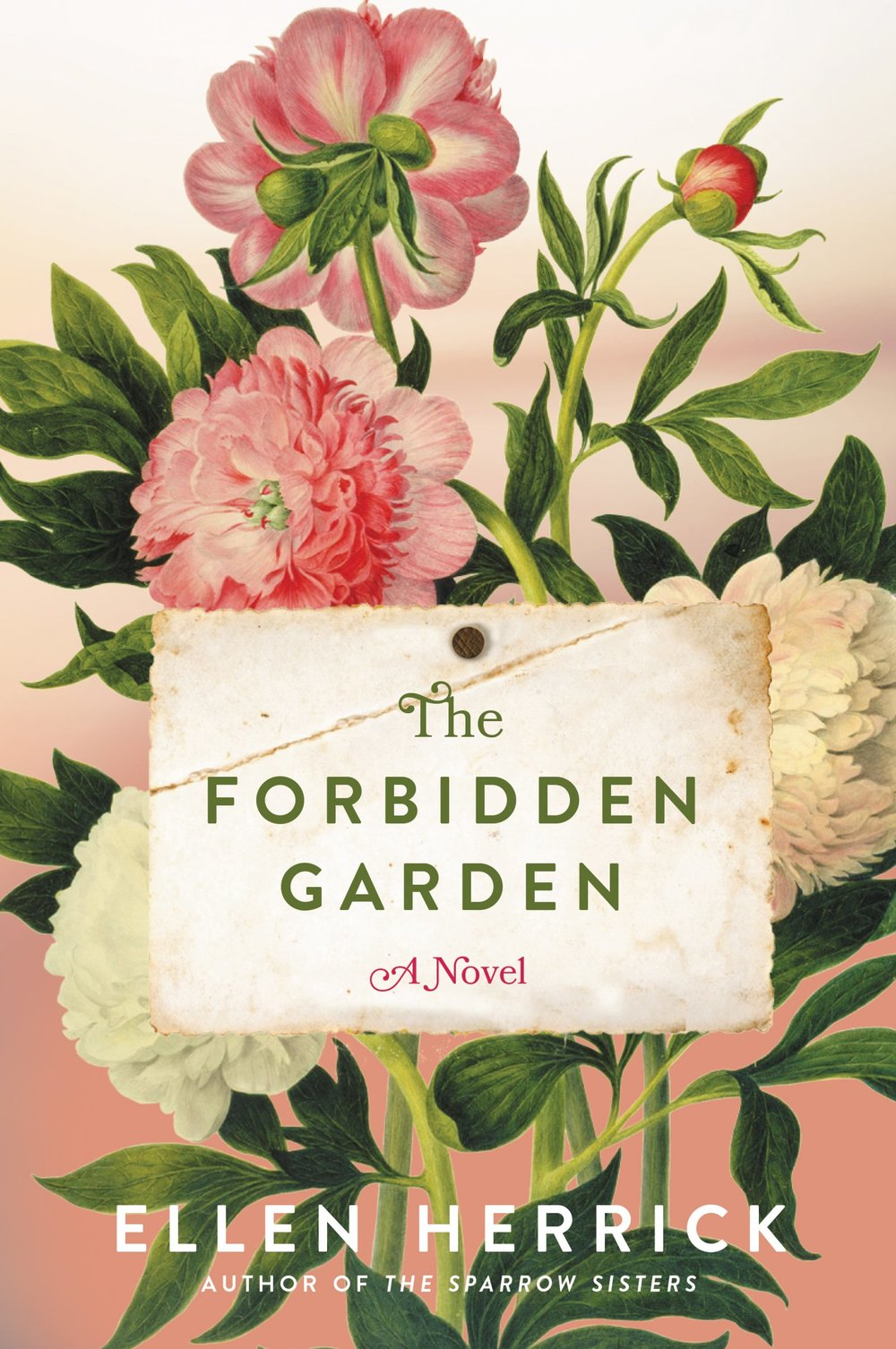 The Forbidden Garden  by Ellen Herrick William Morrow ---- April 4, 2017