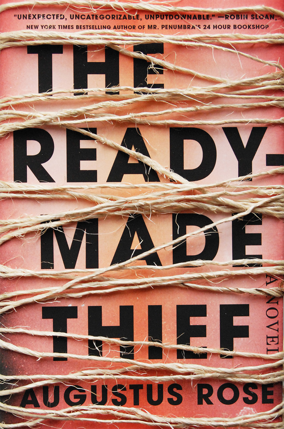 The Ready-Made Thief  by Augustus Rose  Viking --- August 1, 2017