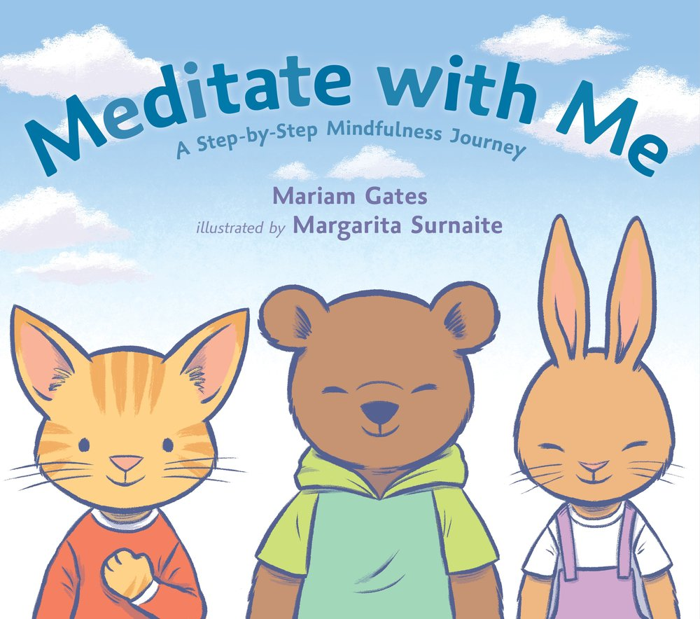 Meditate with Me by Mariam Gates Dial Books --- August 29, 2017