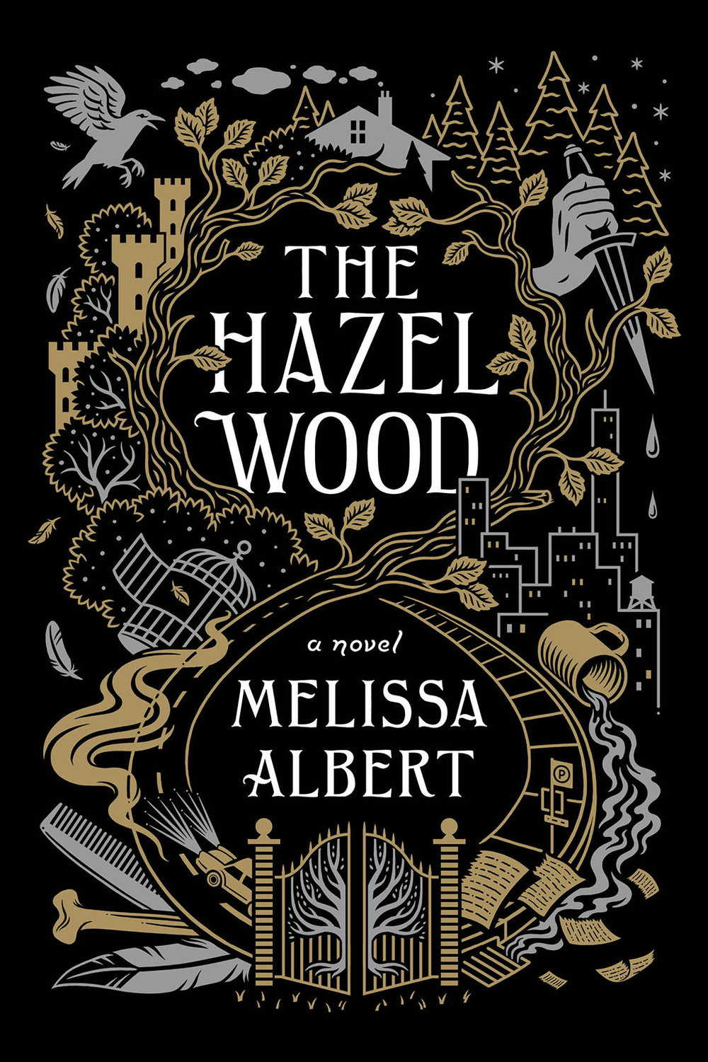 The Hazel Wood by Melissa Albert Flatiron Books --- January 30, 2018