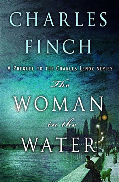 The Woman in the Water  by Charles Finch  Minotaur Books --- February 20, 2018