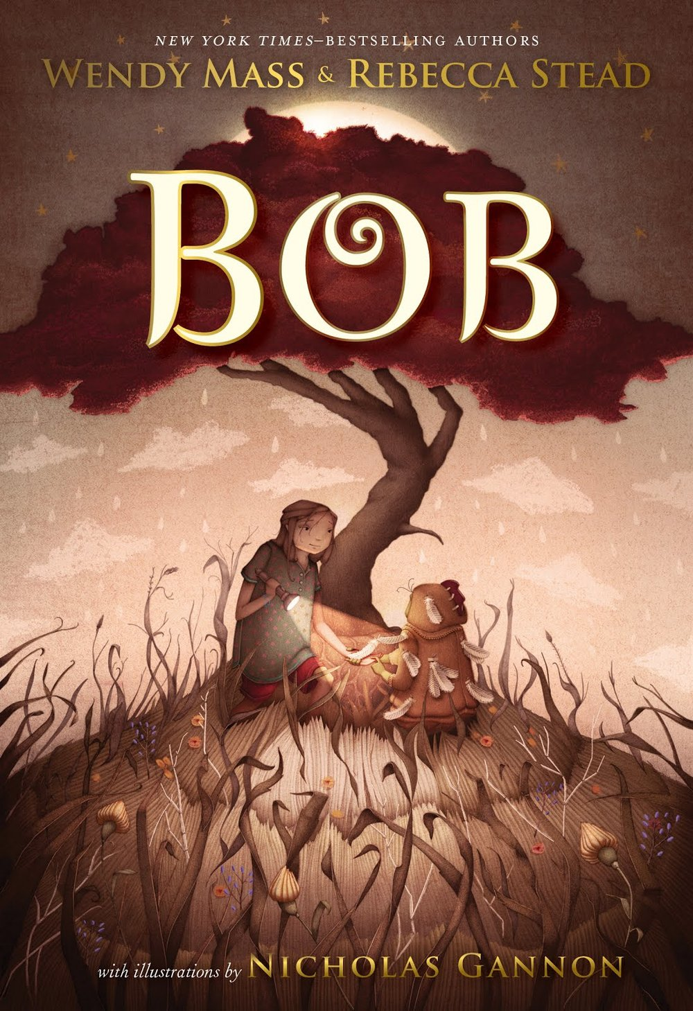 Bob  by Wendy Mass and Rebecca Stead  Feiwel & Friends --- May 1, 2018