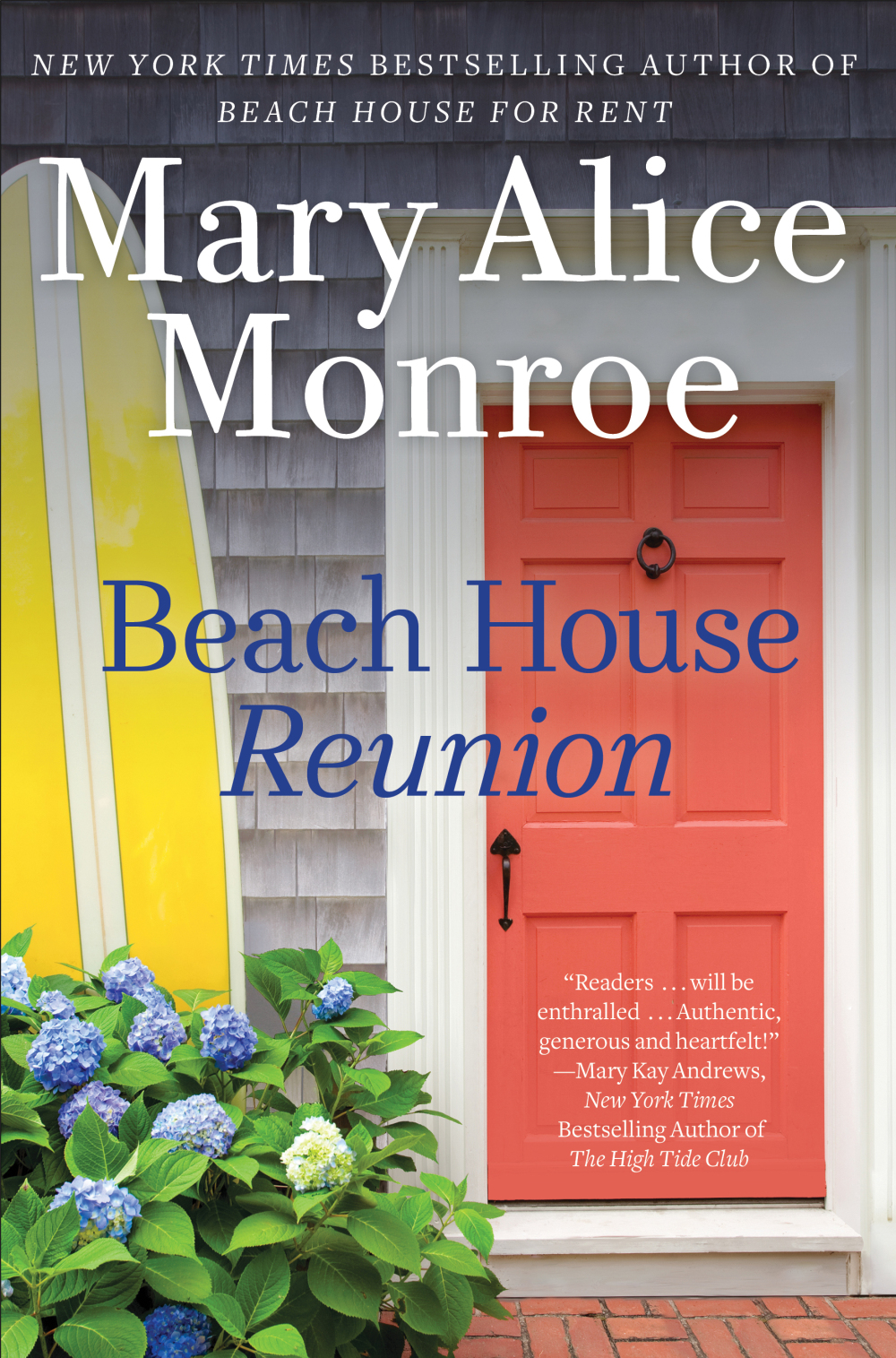 Beach House Reunion  by Mary Alice Monroe  Gallery --- May 22, 2018