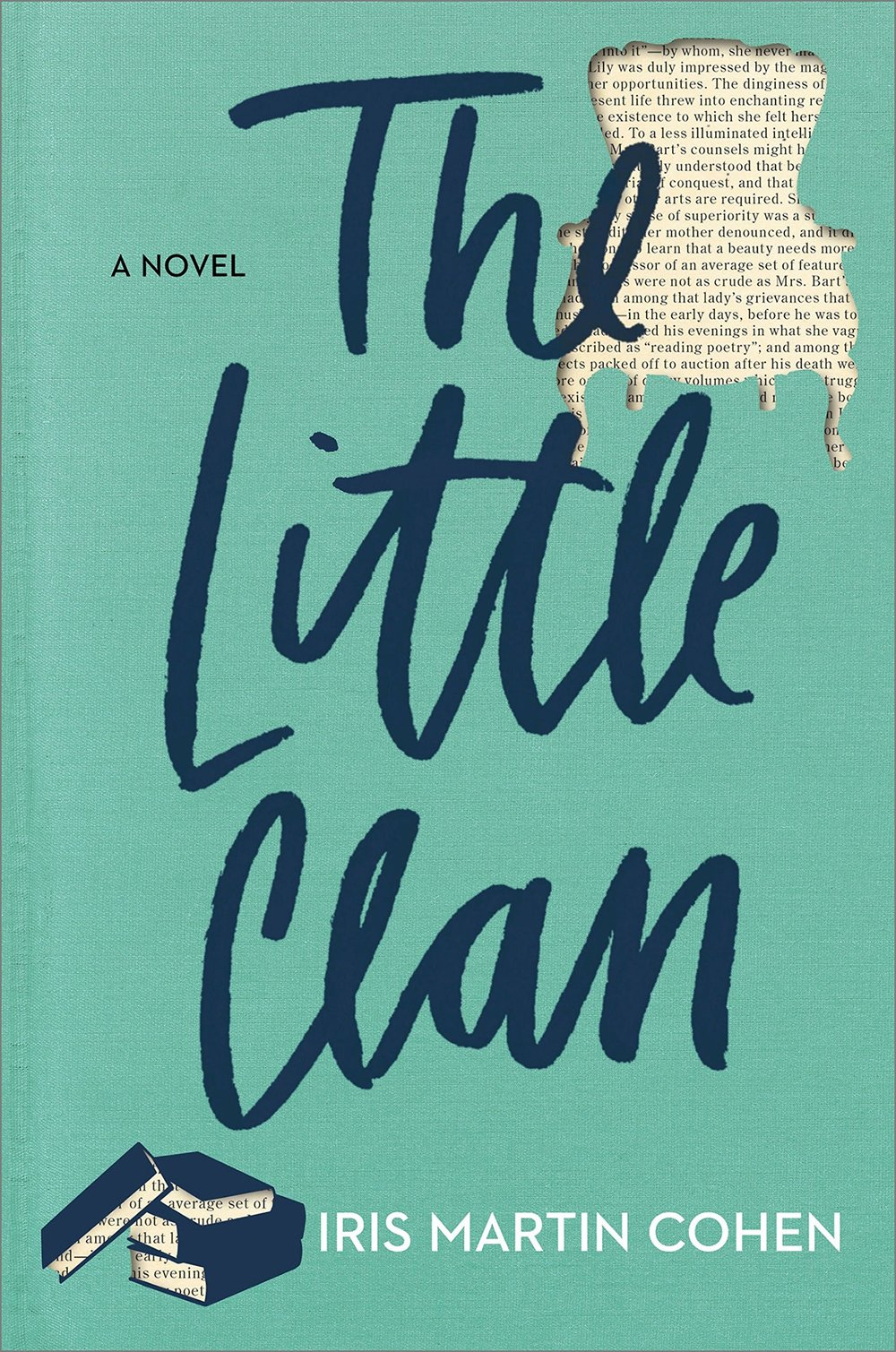 The Little Clan  by Iris Martin Cohen  Park Row --- April 17, 2018