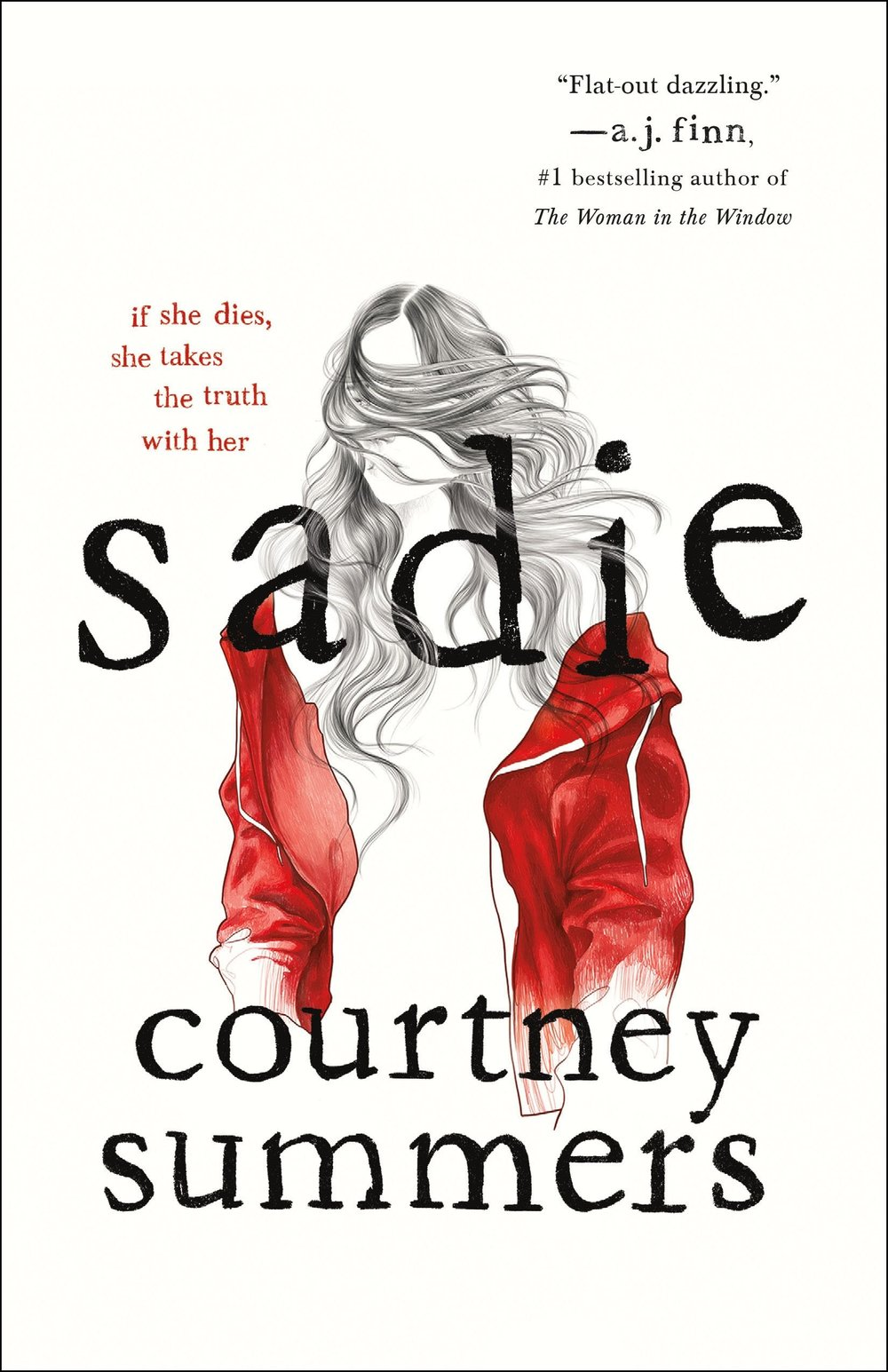 Sadie  by Courtney Summers  Wednesday Books --- September 4, 2018