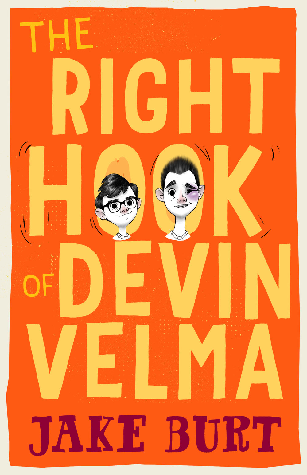 The Right Hook of Devin Velma  by Jake Burt  Feiwel & Friends --- October 2, 2018