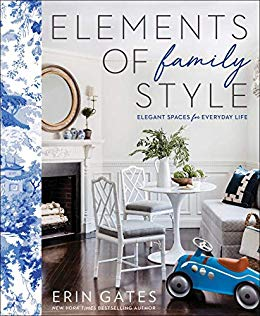 Elements of Family Style  by Erin Gates  Touchstone —- April 1, 2018