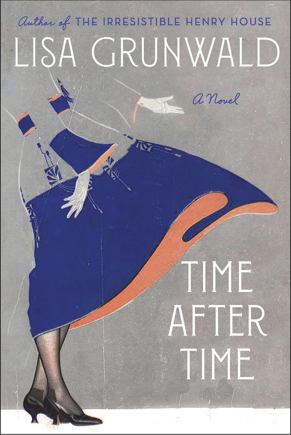 Time After Time  by Lisa Grunwald  Random House —- June 18, 2019