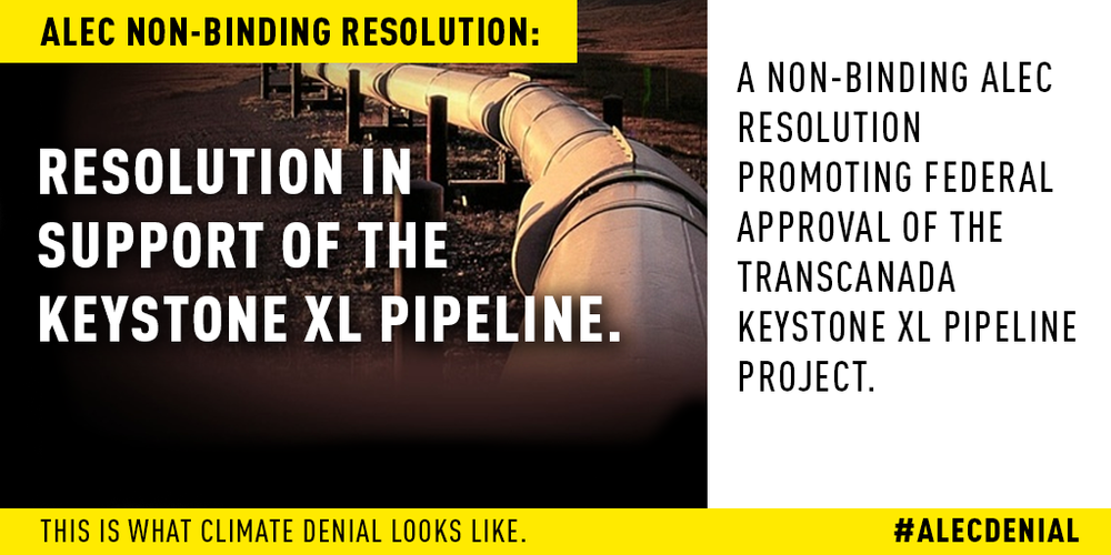 This is a non-binding ALEC resolution promoting Federal approval of the TransCanada Keystone XL Pipeline project.  Read more here.