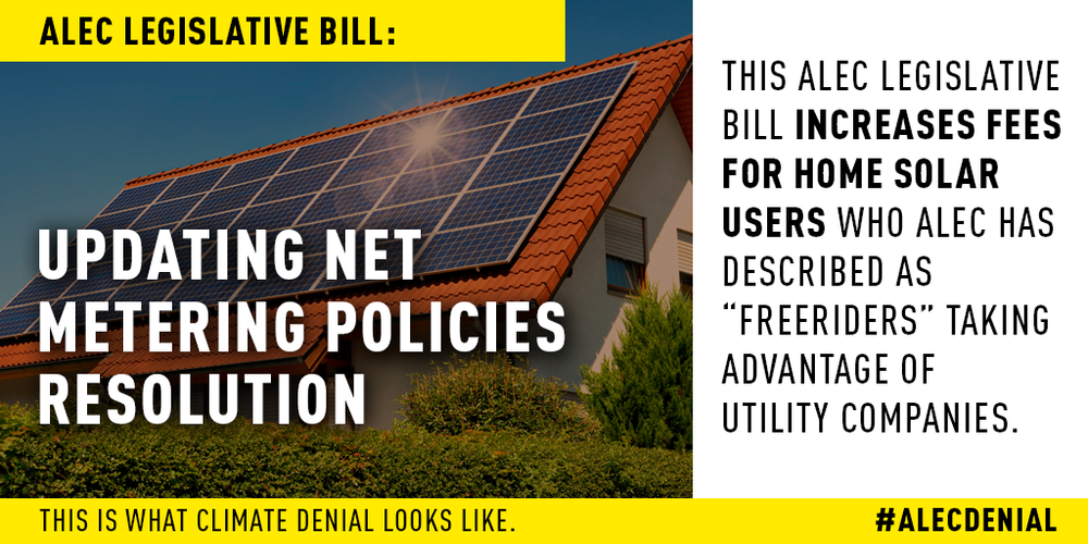 "This ALEC legislative bill increases fees for home solar users who ALEC has described as ""freeriders"" taking advantage of utility companies. Read more here."