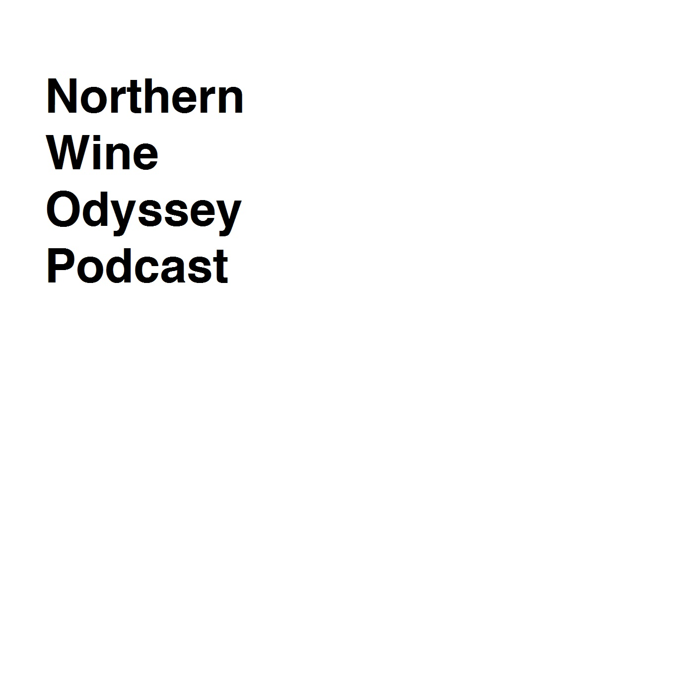 podcast - A Northern Wine Odyssey
