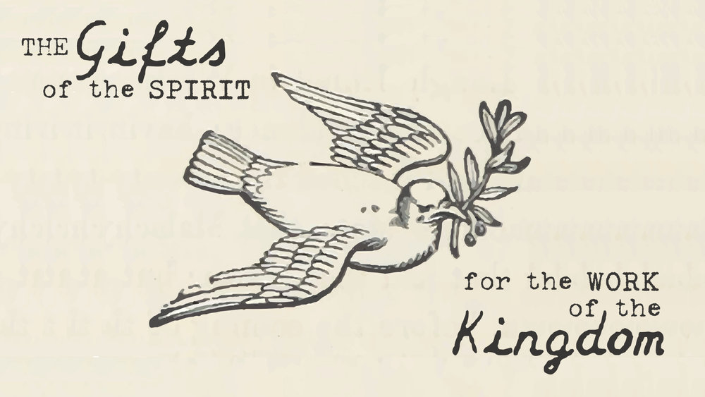 The gifts of the spirit for the work of the kingdom pentecost 2018 the gifts of the spirit for the work of the kingdom pentecost 2018 trinity grace church park slope negle Image collections
